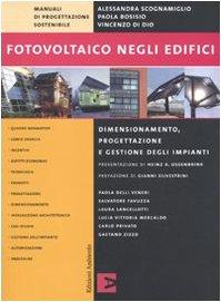 9788896238141: Fotovoltaico negli edifici. Dimensionamento, progettazione e gestione degli impianti