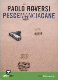 Pescemangiacane (9788896238554) by Paolo Roversi