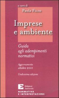 9788896238912: Imprese e ambiente. Guida agli adempimenti normativi