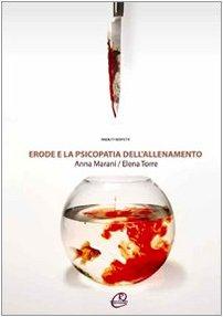 Erode e la psicopatia dell'allenamento: Anna Marani; Elena