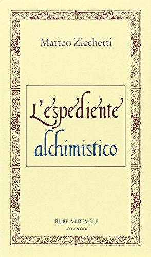 9788896418536: L'espediente alchimistico (Atlantide)
