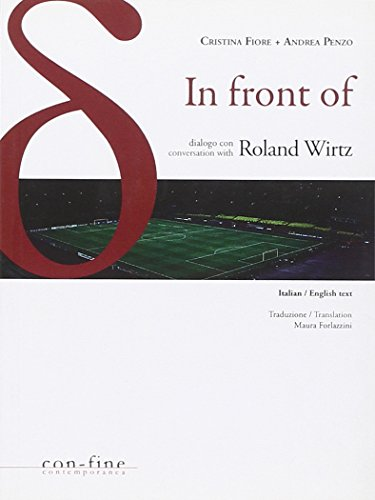 9788896427163: In front of. Dialogo con-Conversation with Roland Wirtz