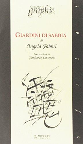 Giardini di Sabbia.: Fabbri, Angela