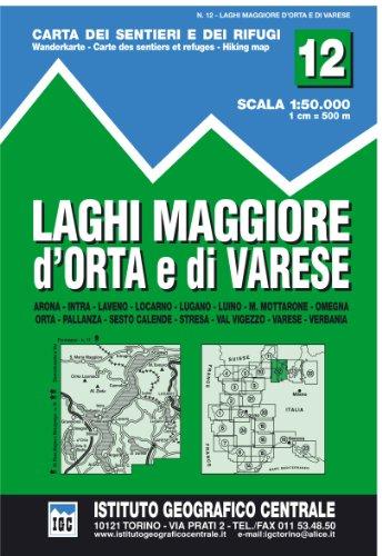 9788896455128: Carta n. 12 Laghi Maggiore, d'Orta e di Varese 1:50.000. Carta dei sentieri e dei rifugi (Carta. Valli)