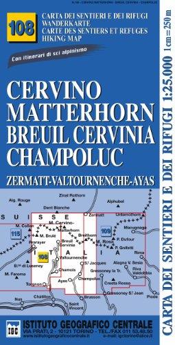 9788896455388: Carta n. 108 Cervino Matterhorn, Breuil Cervinia, Champoluc 1:25.000. Carta dei sentieri e dei rifugi. Serie monti