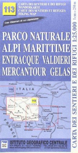 9788896455432: Carta n. 113 Parco naturale Alpi Marittime, Entracque, Valdieri, Mercantour, Gelas 1:25.000. Carte dei sentieri e dei rifugi. Serie monti