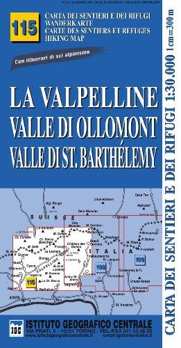 9788896455456: Carta n. 115 La Valpelline, valle di Ollomont e Saint Barthelemy 1:25.000. Carta dei sentieri e dei rifugi. Serie monti