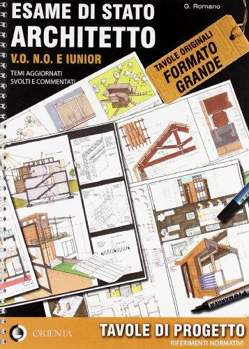 9788896467053: Esame di Stato architetto V.O. N.O. e iunior. Temi aggiornati svolti e commentati