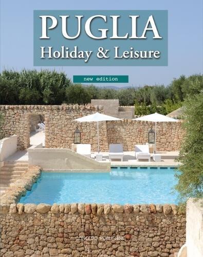 9788896483152: Puglia Holiday & Leisure