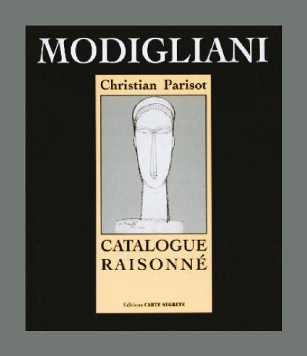 MODIGLIANI: Catalogue Raisonné. Tome III: Dessins, Aquarelles.: Parisot, Christian, with