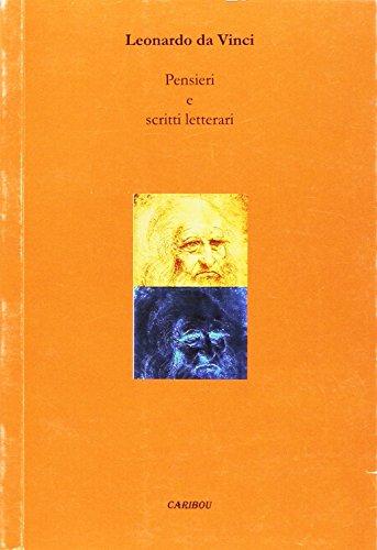 Pensieri e scritti letterari.: Leonardo da Vinci