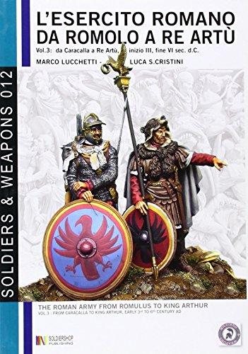 L esercito romano da Romolo a re: Luca S. Cristini,