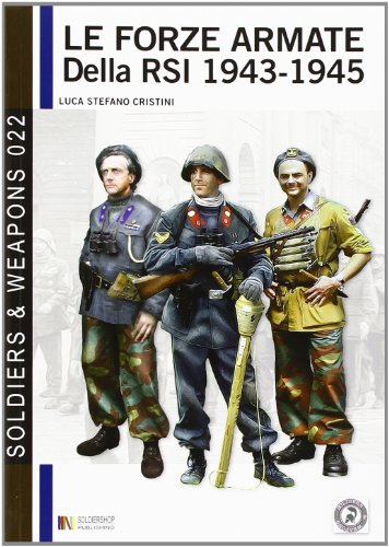 9788896519653: Le forze armate della RSI 1943-1945