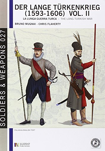 9788896519776: Der lange Türkenkrieg (1593-1606). La lunga guerra turca-The long turkish war