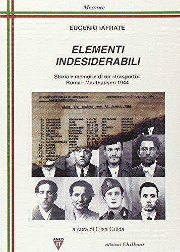 9788896522561: Elementi indesiderabili. Storia e memoria di «trasporto», Roma-Mauthausen 1944 (Memore)