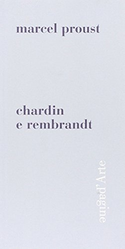 Chardin e Rembrandt: Proust, Marcel.