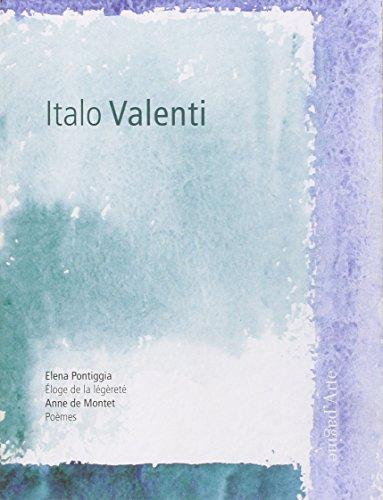 Italo Valenti. Disegni e acquerelli. Ediz. italiana: Elena Pontiggia