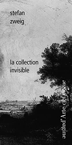 COLLECTION INVISIBLE -LA-: ZWEIG STEFAN