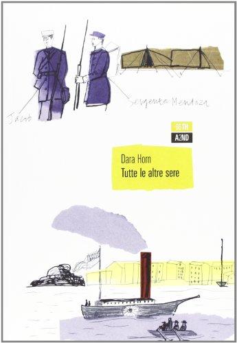 Tutte le altre sere (889653822X) by Dara Horn