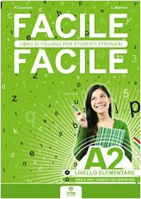 9788896568033: Facile facile A2. Italiano per studenti stranieri. A2 livello elementare