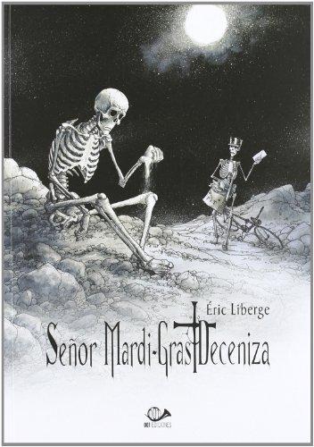 9788896573778: Señor mardi-gras: deceniza