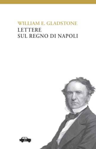 9788896576632: Lettere sul Regno di Napoli