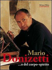 Mario Donizetti. o del corpo-spirito (Hardback): Silvana Milesi