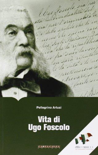 9788896629369: Vita di Ugo Foscolo