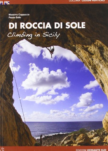 9788896634530: Di roccia di sole. Arrampicate in Sicilia. Ediz. inglese