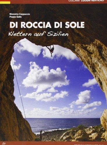 9788896634578: Di roccia di sole. Arrampicate in Sicilia. Ediz. tedesca