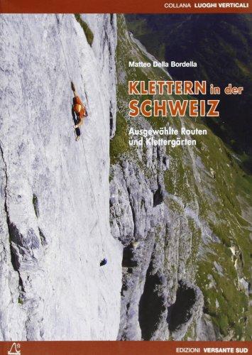 Klettern in der Schweiz: Matteo DellaBordella