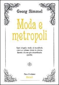 9788896665282: Moda e Metropoli