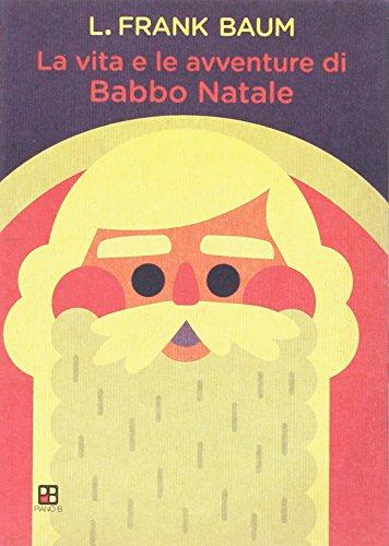 9788896665824: La vita e le avventure di Babbo Natale