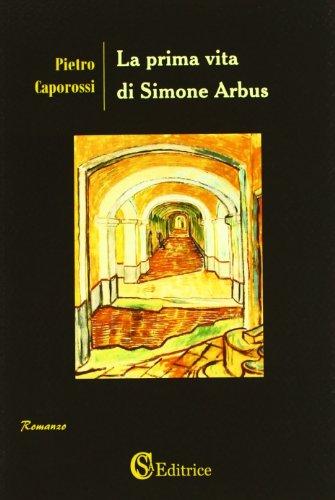 9788896703694: La prima vita di Simone Arbus