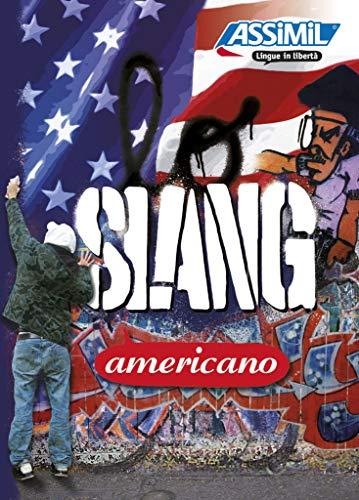 9788896715239: Assimil Lo slang americano. Base italiana (Italian Edition)