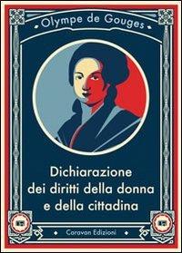 Dichiarazione dei diritti della donna e della cittadina (8896717086) by Olympe de Gouges