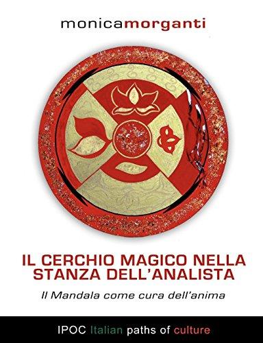 Il Cerchio Magico Nella Stanza Dell'analista: Morganti, Monica
