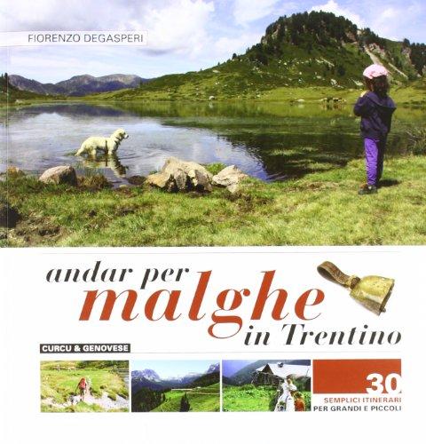 9788896737590: Andar per malghe in Trentino