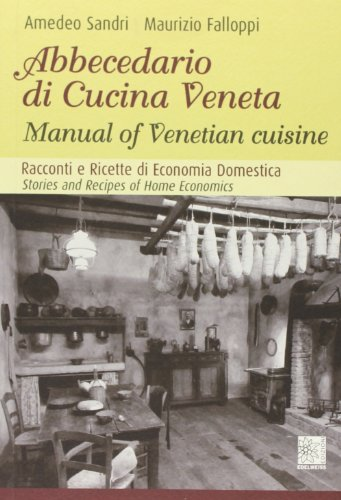9788896743133: Abecedario di cucina veneta. Ediz. italiana e inglese