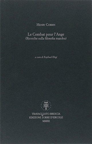 9788896755013: Le combat pour l'ange (ricerche sulla filosofia mazdea) (Aevum viride)