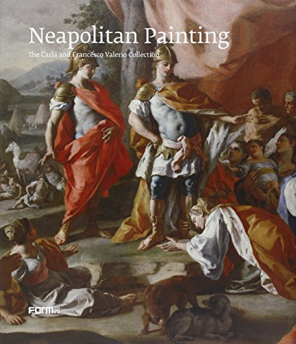 9788896780848: NEAPOLITAN PAINTING. THE CARLA AND FRANCESCO VALERIO COLLECTION