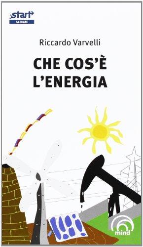 9788896785362: Che cos'è l'energia