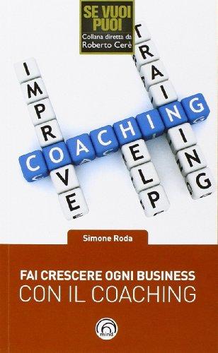 Fai crescere ogni business con il coaching: Simone Roda