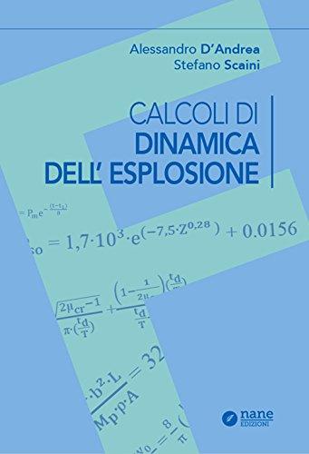 9788896790137: Calcoli di dinamica dell'esplosione