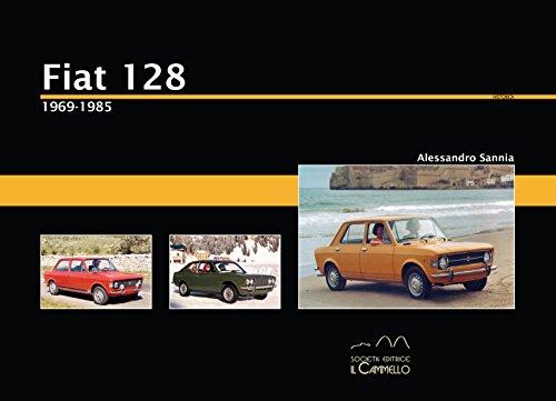 9788896796030: Fiat 128. 1969-1985