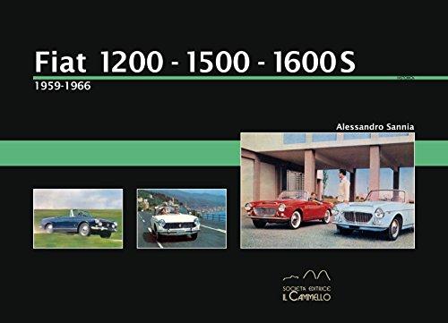 9788896796184: Fiat 1200-1500-1600s. 1959-1966. Ediz. illustrata (Historica)