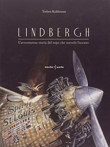 9788896806968: Lindbergh. L'avventurosa storia del topo che sorvol� l'oceano