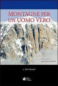 9788896822180: Montagne per un uomo vero (Oltre confine)