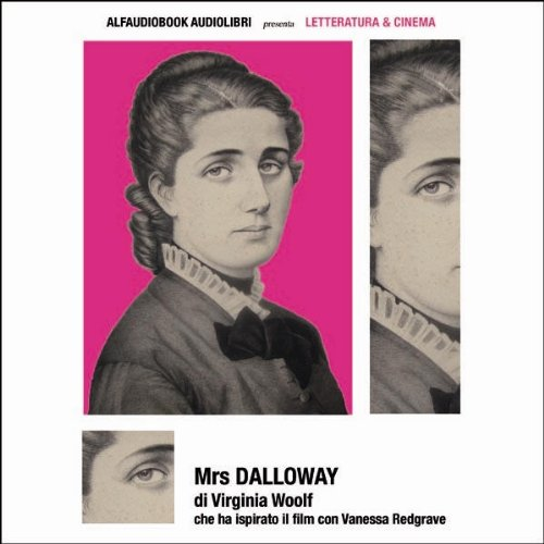9788896835197: Mrs. Dalloway. Audiolibro. CD Audio formato MP3 (Letteratura & cinema)