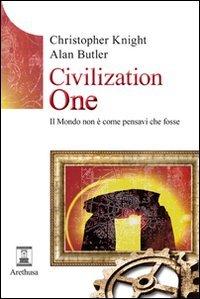 9788896848005: Civilization one. Il mondo non è come pensavi che fosse (Le sorgenti)